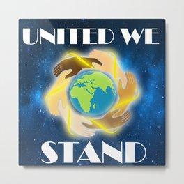 united we stand Metal Print