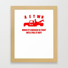 Camel Towing Funny T Shirt Adult Humor Rude Gift Tee Shirt Tow Truck Unisex Tee1redw b Framed Art Print