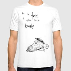 To be Free is often to be Lonely White Mens Fitted Tee SMALL