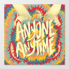 anyone anytime Canvas Print
