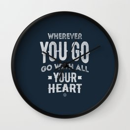 Go With All Your Heart Wall Clock
