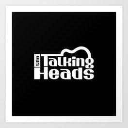 The Talking Heads Art Print