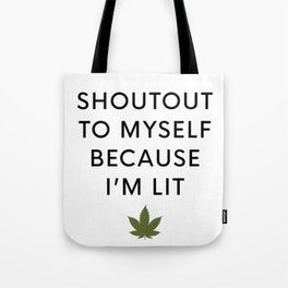 I am Lit Tote Bag