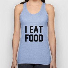 I Eat Food Unisex Tank Top