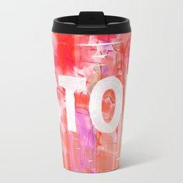 Stop Aesthetic Travel Mug