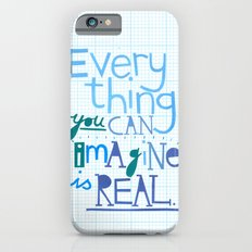 Everything you can imagine... Slim Case iPhone 6