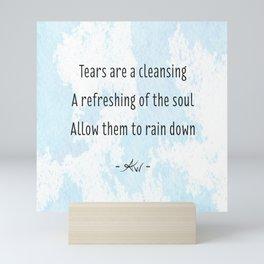 A Haiku: Tears Mini Art Print