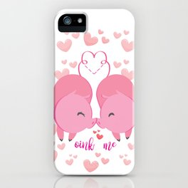 Oink me ! iPhone Case