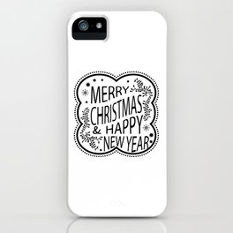 Merry Christmas And Happy New Year Gift iPhone Case