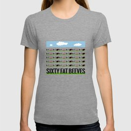 60 Fat Beeves - Cow Cartoon by WIPjenni T-shirt