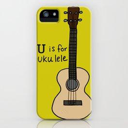 U is for Ukulele iPhone Case