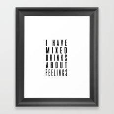 Drinks and feelings Framed Art Print