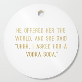 Vodka Soda Cutting Board
