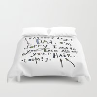 dad Duvet Covers featuring Sorry Dad by Tonya Doughty