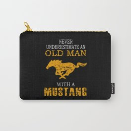 Never Underestimate An Old Man With A Mustang Carry-All Pouch