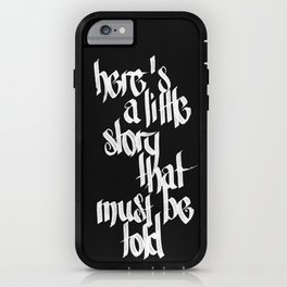 here's a little story that must be told - two iPhone Case