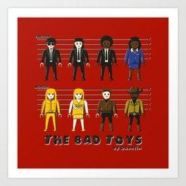 The bad toys Art Print