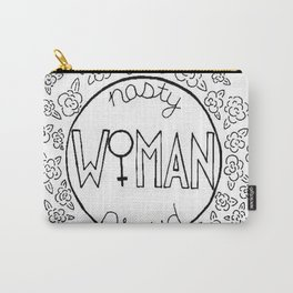 Nasty Woman, Proud Woman Carry-All Pouch