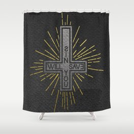 Sin will save you - The Fates Series 4 (Black) Shower Curtain