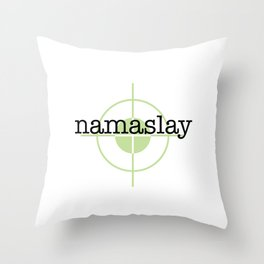 Namaslay Throw Pillow