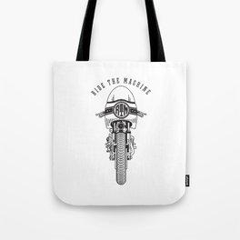 Ride The Machine Tote Bag