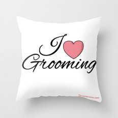 I Love Grooming Throw Pillow
