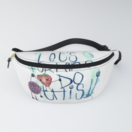 Lets forking do this Fanny Pack