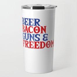 Beer Bacon Guns Freedom USA Flag America Gift Travel Mug