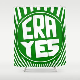 ERA YES (Starbucks Form) Shower Curtain