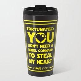 You dont need a rebel command Travel Mug