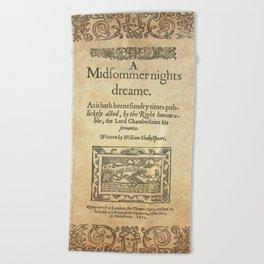 Shakespeare. A midsummer night's dream, 1600 Beach Towel