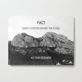 [Fact] Giants Exsisted Metal Print