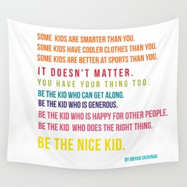 Be the nice kid #minimalism #colorful Wall Tapestry