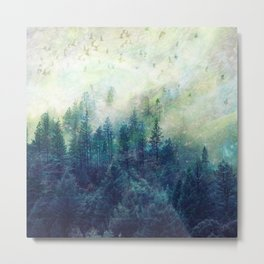 Forest in your fantasies  Metal Print