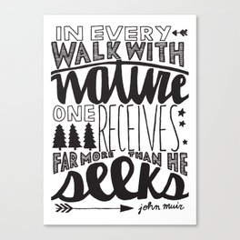 Hand Lettered Walk With Nature John Muir Quote Canvas Print