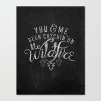 lyrics Canvas Prints featuring LYRICS - Wildfire by Molly Freze