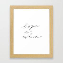 hope is alive Framed Art Print