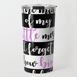 big little quote (big little reveal, sorority, sorority quote) Travel Mug