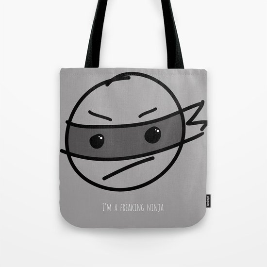 I'm a Freaking Ninja Tote Bag