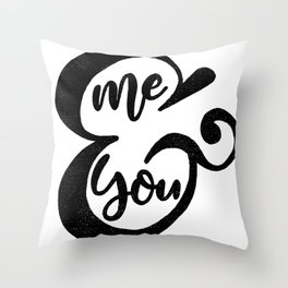 Me&You Script - Black Throw Pillow