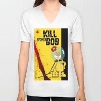 spongebob V-neck T-shirts featuring Kill Spongebob by thunderbloke!