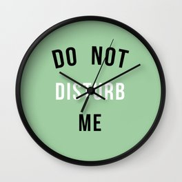 Do not disturb me! Wall Clock