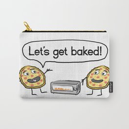 Let's Get Baked! Carry-All Pouch
