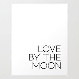 live by the sun love by the moon (2 of 2) Kunstdrucke