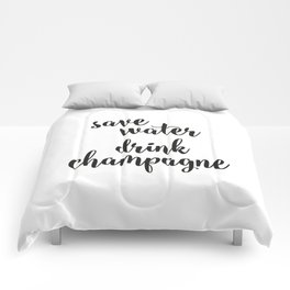 Save water drink champagne Comforters