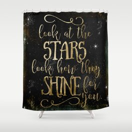 See How The Stars Shine For You Shower Curtain