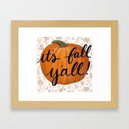 It's Fall Y'all Framed Art Print