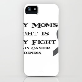 Brain Cancer Support Mom iPhone Case