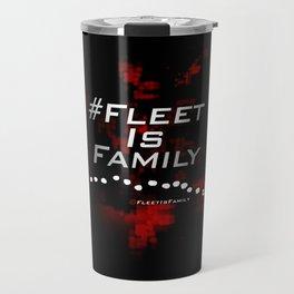 FLEET IS FAMILY Travel Mug