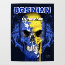 To The Core Collection: Bosnia & Herzegovina Poster